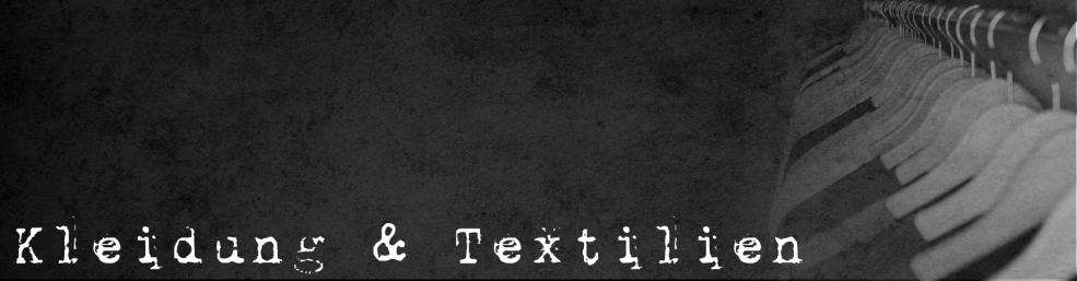 Kleidung & Textilien
