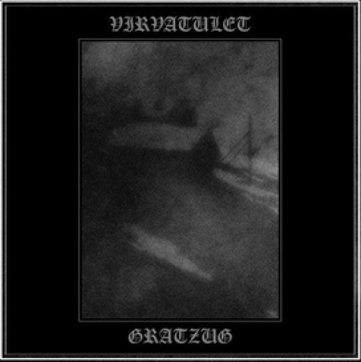 Gratzug / Virvatulet - Split CD