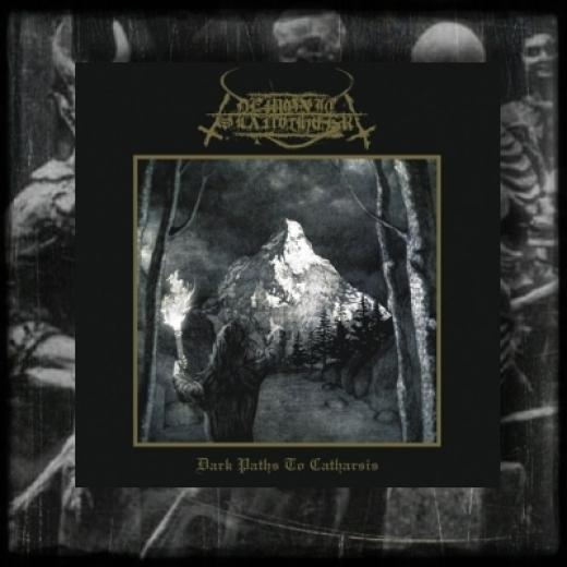 Demonic Slaughter - Dark Paths to Catharsis CD