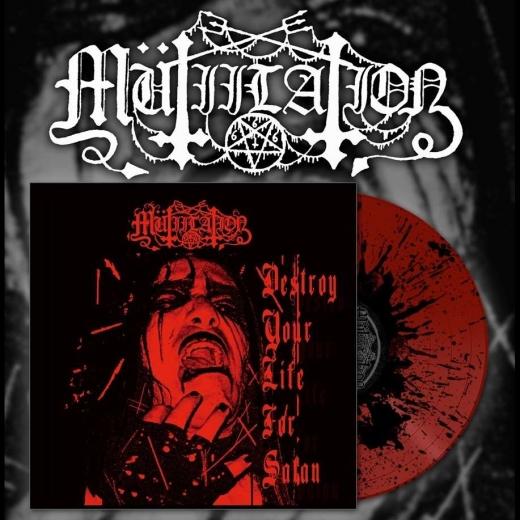 Mütiilation - Destroy Your Life For Satan 10 Red Splatter Vinyl