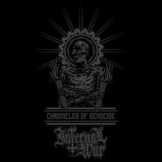 Infernal War - Chronicles of Genocide Vinyl