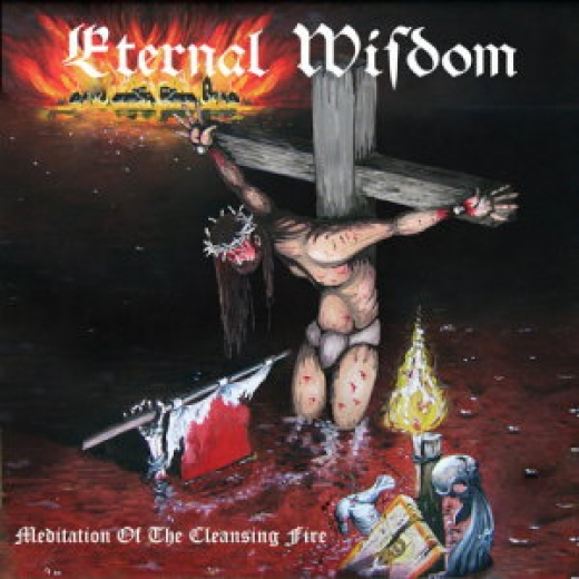 Eternal Wisdom - Meditation Of The Cleansing Fire CD