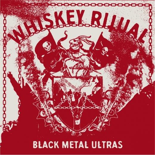 Whiskey Ritual - Black Metal Ultras DigiCD