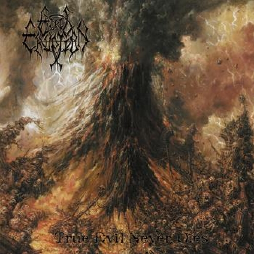 Evil Eruption - True Evil Never Dies CD
