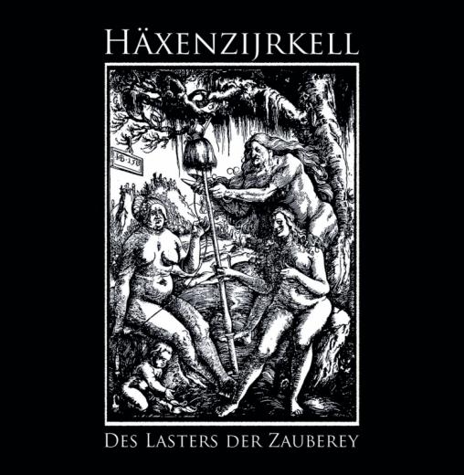 Häxenzijrkell - Des Lasters Der Zauberey CD