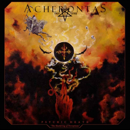 ACHERONTAS - Psychic Death - The Shattering of Perceptions DIGICD