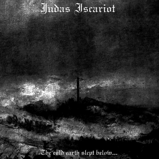 Judas Iscariot - The Cold Earth Slept Below CD