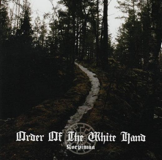 Order Of The White Hand - Korpimaa CD