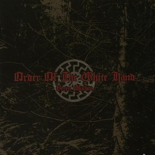 Order Of The White Hand - Veren Muisto CD
