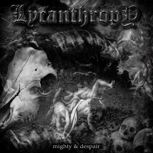Lycanthropy - Mighty and Despair, MCD