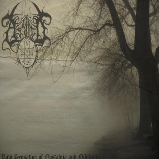 Astarot - Raw Sensation Of Nostalgia And Nihilistic