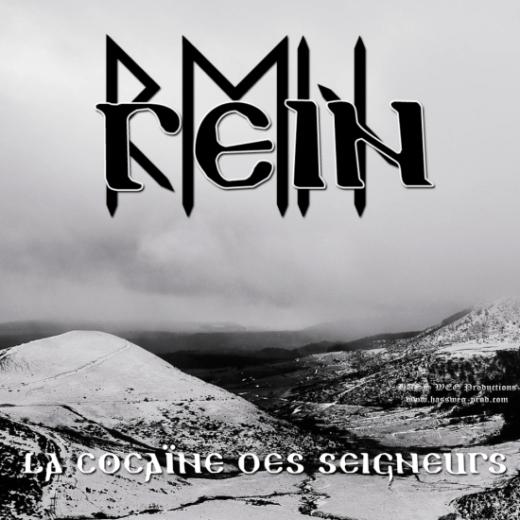 REIN - La Cocaïne des Seigneurs CD