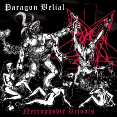 Paragon Belial - Necrophobic Rituals CD *** NEW ALBUM ***