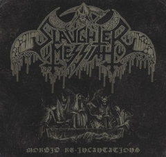 Slaughter Messiah - Morbid Re-Incantations EP CD