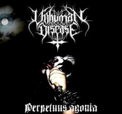 Unhuman Disease - Perpetuus Agonia CD