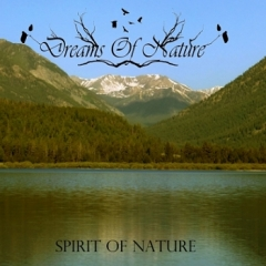 Dreams Of Nature - Spirit of Nature DigiCD
