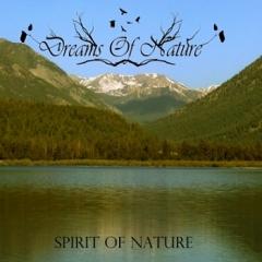Dreams Of Nature - Spirit of Nature DigiCD