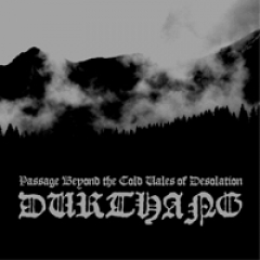 Durthang - Passage Beyond The Cold Vales Of Desolation CD