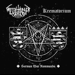Waffenträger Luzifers / Krematorium - German War Commando Split 10 Vinyl