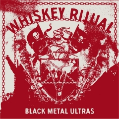 Whiskey Ritual - Black Metal Ultras Vinyl
