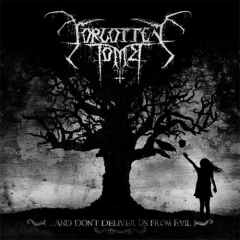 Forgotten Tomb - ...and Dont Deliver Us from Evil DigiCD