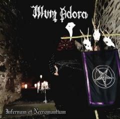 Illum Adora - Infernum et Necromantium MCD