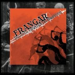 Frangar - Bulloni Granate Bastoni CD