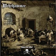 Wehrhammer - Jahre der Wut Doppel Gatefold Vinyl