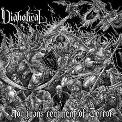 Diabolical - Hooligans Regiment Of Terror CD