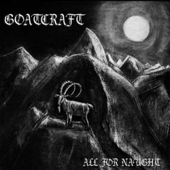 Goatcraft - All For Naught CD