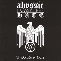 Abyssic Hate - A Decade Of Hate CD