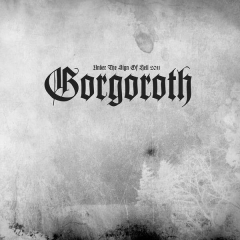 Gorgoroth - Under The Sign Of Hell 2011 DigiCD