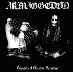 Armaggedon – Trumpets Of A Christian Holocaust Vinyl
