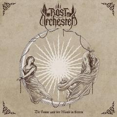 Rostorchester - Die Sonne und der Mond in Ketten CD