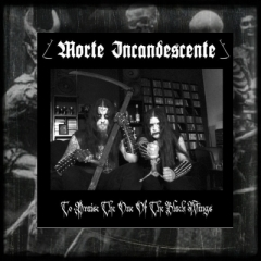 Morte Incandescente - To Praise The One Of Black Wings Vinyl