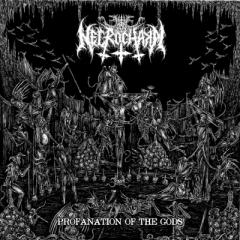 Necrochakal - Profanation of the Gods MCD