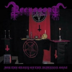 Necrogoat - For The Glory Of The Infernal Goat