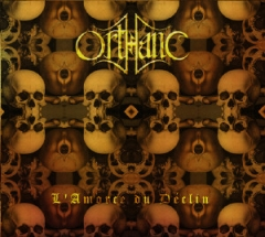 Orthanc - LAmorce du Déclin Digipack CD