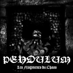 Pendulum - Les Fragments du Chaos CD