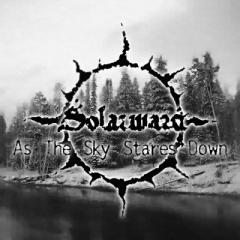 Solarward - As the Sky Stares Down CD