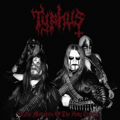 Typhus - Grand Molesters of the Holy Trinity CD