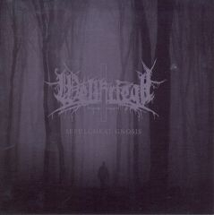Weltkriegh - Sepulchral Gnosis CD